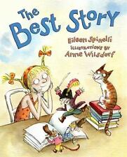 The Best Story by Eileen Spinelli (2008, Hardcover)