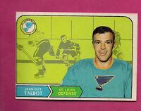 1968-69 OPC # 179 BLUES JG TALBOT  EX-MT CARD  (INV#0491)