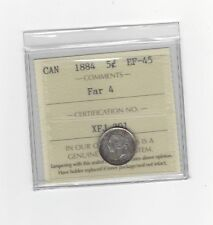 **1884 Far 4** ICCS Graded Canadian,  5 Cent, **EF-45**