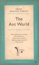 The Ant World(Paperback Book)Derek Wragge Morley-UK-1953-Acceptable