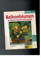 Martin Weimar - Balkonblumen in Töpfen, Kästen und Ampeln - 1999