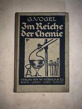 Buch: Im Reiche der Chemie v. Gustav Vogel aus 1922