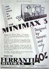 1932 FERRANTI 'MINIMAX 3' Wireless Radio Receiver Kit ADVERT - Original Print AD