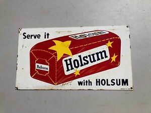 Used Serve It With Holsum Bread Painted Metal Advertising Store Sign