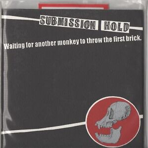 Submission Hold – Waiting For Another Monkey To Throw The First Brick (CD 1998)