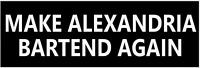 MAKE ALEXANDRIA BARTEND AGAIN Anti Liberal Ocasio-Cortez BUMPER STICKER AOC