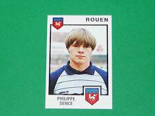 N°267 PHILIPPE SENCE FC ROUEN DIOCHON PANINI FOOTBALL 85 1984-1985