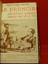 ARCARI : LA FRANCIA .. OPINIONE PUBBLICA ITALIANA -1940