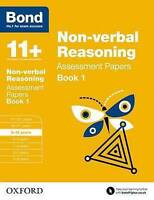 Bond 11+: Non-verbal Reasoning: Assessment Papers. 9-10 years Book 1 by Baines,