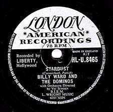 "CLASSIC1957  DOO-WOP 78 BILLY WARD "" STARDUST / LUCINDA "" UK LONDON HL-U 8465 EX"