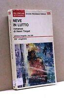 NEVE IN LUTTO - H. Troyat [Libro, A. Mondadori editore]