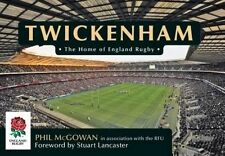 Twickenham The Home of English Rugby, Foreword by Stuart Lancaster, in Associati
