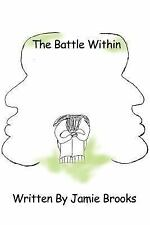 The Battle Within by Jamie Brooks (2004, Paperback)
