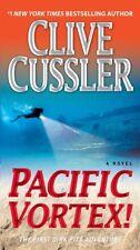 Pacific Vortex!: A Novel (Dirk Pitt Adventure) by Clive Cussler
