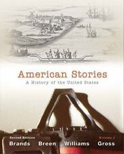 American Stories : A History of the United States, Volume 1 by T. H. H....