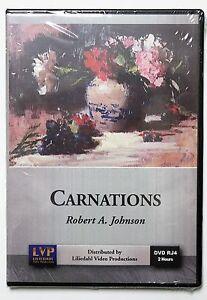 Robert A. Johnson: Carnations - Art Instruction DVD