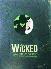 Wicked Grimmerie, Behind-the-Scenes Look at Hit Broadway Musical