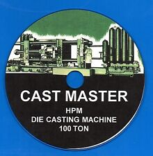 HPM CAST MASTER 100 Ton Die Casting Machine Operation & Parts Manual on CD-ROM!