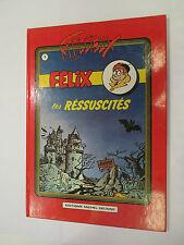 TILLIEUX: FELIX T1. Les ressuscités. Editions Michel Deligne (1981)