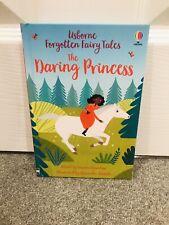 Usborne Forgotten Fairy Tales The Daring Princess *NEW FOR JANUARY 2021*