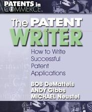 The Patent Writer: How to Write Successful Patent Applications (Paperback or Sof