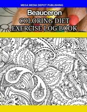 Beauceron Coloring Diet Exercise Log Book