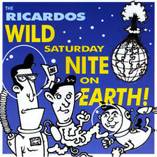 RICARDOS Wild Saturday Night On Earth CD - NEW Rockabilly Raucous Brand New
