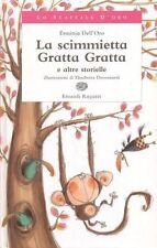 La scimmietta Gratta Gratta e altre storiel. Libro per ragazzi - Einaudi ragazzi