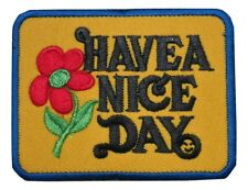 Have a Nice Day Hippie Peace Love Flower Embroidered Hook and Loop Patch