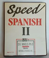 Speed Spanish II By D.V. Mikels Ph.D. Cassette Audio Book - Speed Spanish 2
