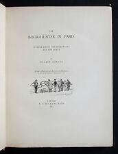 1893 Uzanne Book-Hunter Paris Bouquinistes Bouquineurs Bibliophiles 1/25 ex USA