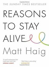 Reasons to Stay Alive by Matt Haig (Paperback, 2015)