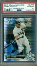 2017 BOWMAN CHROME NATIONAL CONVENTION REFRACTOR FRANK THOMAS #BNR-FT PSA 10