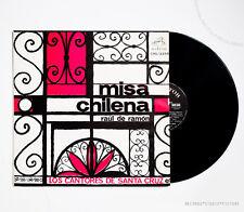 LOS CANTORES DE SANTA-CRUZ misa chilena original chile rca CML2255 LP