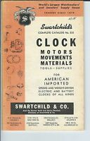 MG-024 - 1961 Swartchild's Catalog # 533 Clock Motors, Movements, Materials