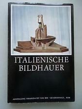 Italienische Bilderhauer Ausstellung veranstaltet von der Quadriennale 1970