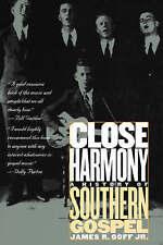 Close Harmony: A History of Southern Gospel-ExLibrary