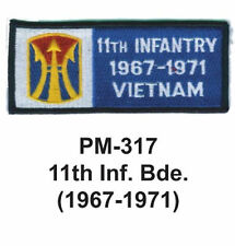 """3""""  11TH INF.BDE.(1967-1971) Embroidered Military Patch"""