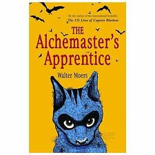 The Alchemaster's Apprentice: A Novel, Moers, Walter, Acceptable Book
