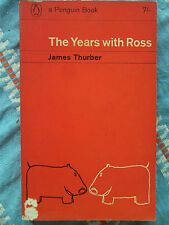 Penguin Book 1994 the Years with Ross by James Thurber 1963 New Yorker Memoir