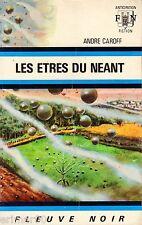 Les êtres du néant // André CAROFF // Fleuve Noir - Anticipation // 1ère Edition