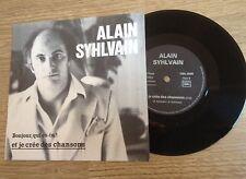 SP Alain Syhlvain Bonjour, qui es-tu ? / Et je crée des chansons 1984 comme NEUF