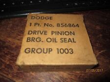 DODGE 1PT 856864 DRIVE PINION BRG OIL SEAL  GROUP 1003