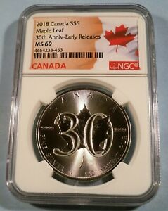 2018 CANADA SILVER MAPLE LEAF 30TH ANNIVERSARY NGC MS 69 S$5 1 OZ .9999 SILVER
