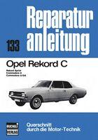 Opel Rekord C Reparaturanleitung Reparatur-Handbuch Reparaturbuch Wartung Buch