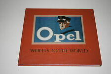 Seltener Bildband: Opel - Wheels to the world von 1984