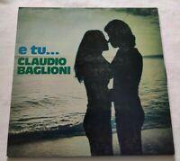 CLAUDIO BAGLIONI LP E TU... 33 GIRI VINYL ITALY 1974 RCA TPL1-1067 NM/NM