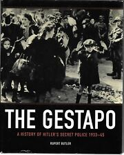 The Gestapo: A History of Hitler's Secret Police, 1933-45 Hardcover