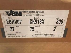VSM Abrasives EBRV07 Sanding Wide Belt CK918X   37 x 75   800 Grit  QTY of 2