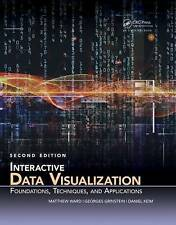 Interactive Data Visualization: Foundations, Techniques, and Applications, Secon